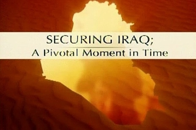 Securing Iraq: A Pivotal Moment in Time