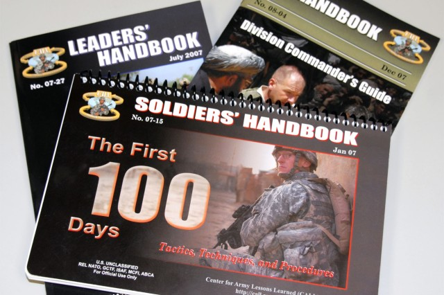 """The Center for Army Lessons Learned collects """"lessons"""" learned by Soldiers and distributes the information via its Web site and through manuals and publications such as """"The First 100 Days."""""""