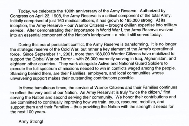 "Senior Army Leaders Message - 100th Anniversary of the United States Army Reserve<a href=""http://www.army.mil/docs/AR-BC320_20080423_165511.pdf"">Download .pdf Here</a>"