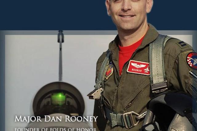 MAJ Dan Rooney, Founder, Folds of Honor