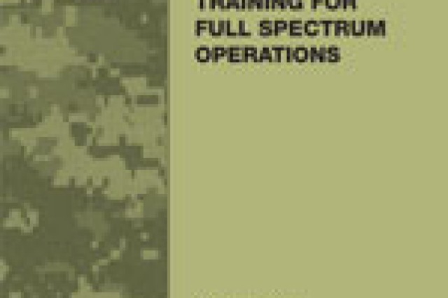 The new FM 7-0 Training for Full Spectrum Operations