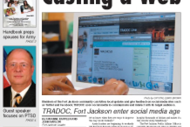 Members of the Fort Jackson community can follow local updates and give feedback on social media sites such as Twitter and Facebook. TRADOC uses social media to communicate and interact with its target audience.