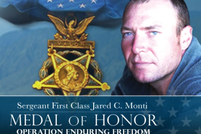 Sgt. 1st Class Jared C. Monti - Medal of Honor