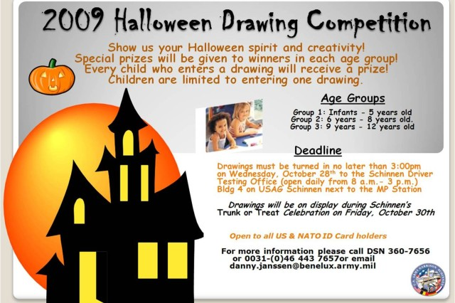 Take part in the Trunk or Treat 2009 drawing competition. An ideal activity for children. There are three categories: infants to five; six to eight; and nine to 12 years old. Turn in your drawing no later than Oct. 28, 3 p.m. at the USAG Schinnen Drivers Testing Office. Call 0031-(0)46-443-7657 for more information.