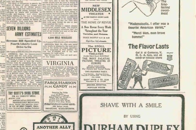 Stars and Stripes included news from the front and back home, as well as advertisements for everything from chewing gum to razor blades. USAMHI