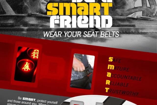 Be a Smart Friend - Wear your seat  belts