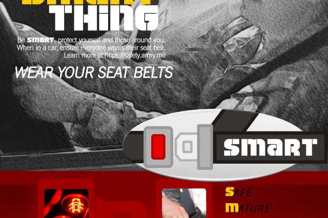 Do the Smart Thing - Wear your seat belt