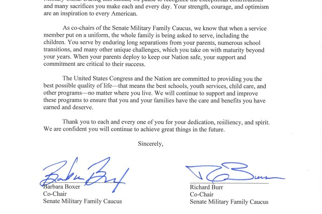 "The Senate Military Family Caucus co-chairs, Senator Barbara Boxer and Senator Richard Burr, signed a letter recognizing April as Month of the Military Child. In the letter, the two senators thank the children of U.S servicemembers for their ""strength, courage and optimism."""