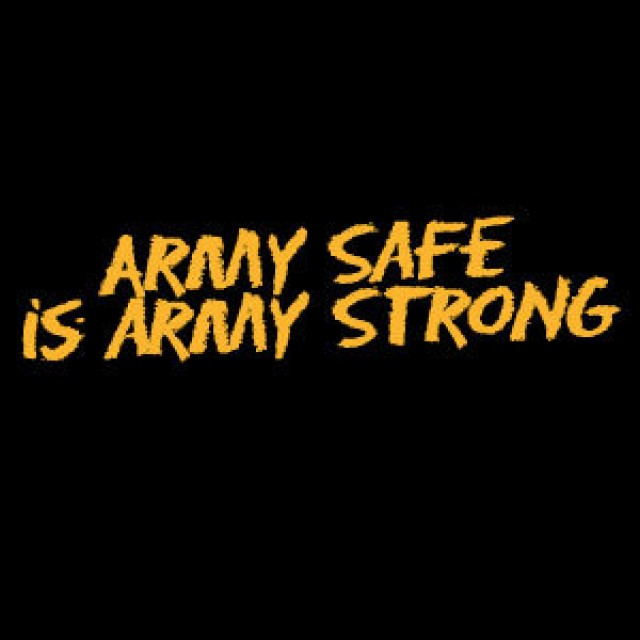 Army Safe is Army Strong graphic