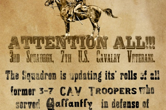 """""""WANTED""""  """"Garryowen"""" Troopers who served with 3rd Squadron, 7th Cavalry, during Operation Iraqi Freedom"""