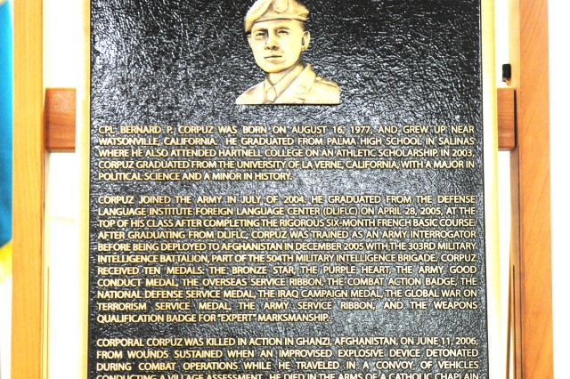 PRESIDIO OF MONTEREY, Calif. -- A plaque honoring Cpl. Bernard P. Corpuz will hang in the building dedicated to him.