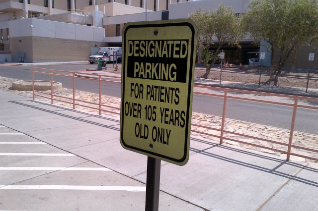 William Beaumont Army Medical Center has designated parking to recognize beneficiaries over 105 years old.