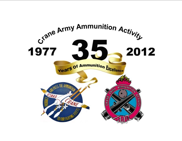 Crane Army Ammunition Activity - 35 Years of Ammunition Excellence