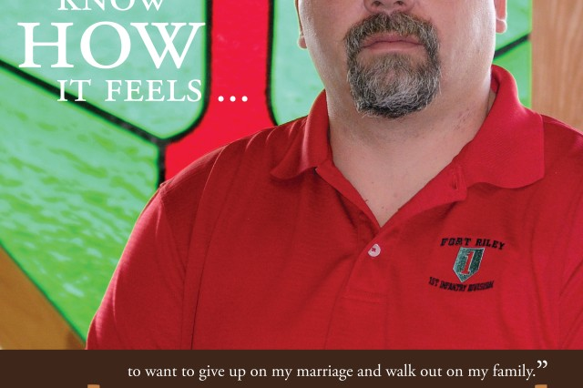 "The 1st Infantry Division launched the ""I Know How It Feels"" campaign late in 2012. The campaign is designed to show Soldiers, Family members and Civilians throughout the formation that they are not alone in their struggles, others who stand to their left and right have been in their shoes and know how they feel. In this poster, 1st Infantry Division spouse Wayne Parry shares his story about his fight to keep his marriage strong."