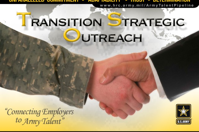 "The U.S. Army Transition Strategic Outreach (TSO) Office graphic panel.  ""Connecting Employers to Army Talent."" www.hrc.army.mil/ArmyTalentPipeline"