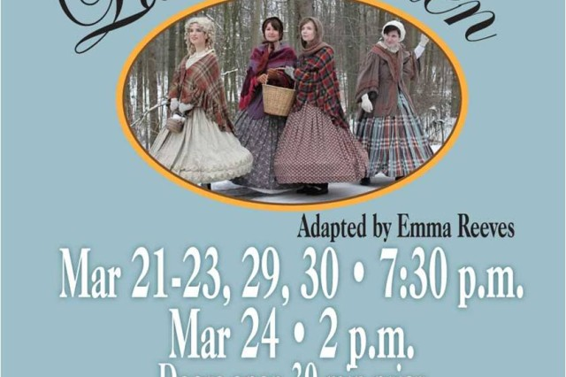 The Terrace Playhouse presents a stage adaptation of Louisa May Alcott's Little Women at the Terrace Playhouse March 29 and 30 at 7:30 p.m. Doors open 30 minutes prior to the performance. Tickets are $10 for adults, $8 for youths and $30 for Families. Tickets are available from the concierge in the Von Steuben Community Center by phone through credit card or at the door. To learn more, call 09811-83-7636 or DSN 468-7636. To purchase tickets, call Von Steuben Community Center at 09802-83-2930 or DSN 467-2930.