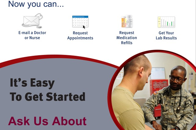 Signing up for electronic healthcare interface is simple. Visit your local Army health clinic's physical location and give a member of the staff your email address.