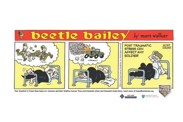 """Fans of the long-running comic strip """"Beetle Bailey"""" got a bit of a surprise, June 16, 2013, when its creator, Mort Walker, chose to set aside his usual military-inspired humor to draw attention to a more serious subject, as part of a public service campaign by the the Red Sox Foundation and Massachusetts General Hospital Home Base Program."""