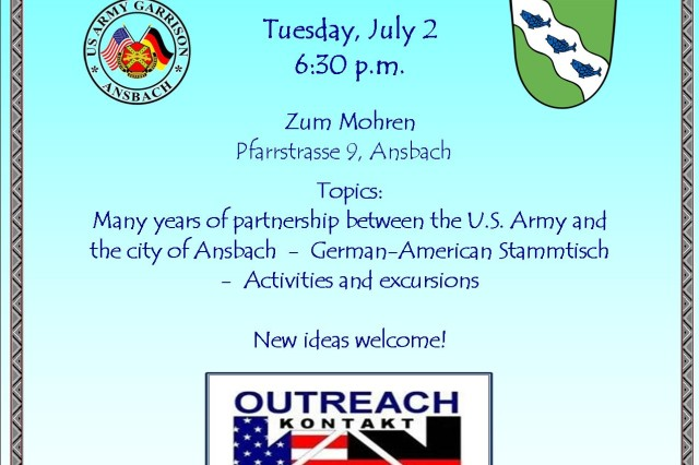 The Outreach-KONTAKT Ansbach Club holds its inaugural meeting July 2 at 6:30 p.m. at Zum Mohren in Ansbach. To learn more, call 09811-83-7786 or DSN 468-7786.