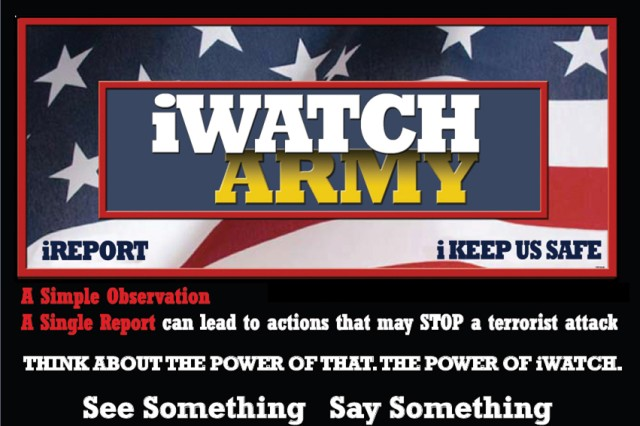 The Army will highlight the iWatch program during Anti-Terrorism Awareness Month in August.