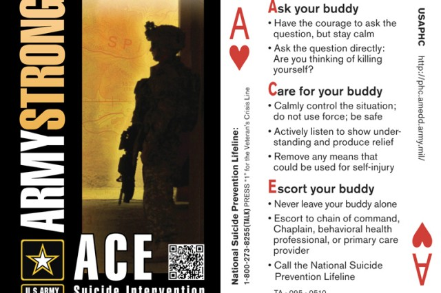 The Army stresses ACE in helping prevent suicide: Ask, Care and Escort.  Seen here is an Army ACE suicide intervention card that highlights those three points.