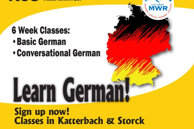 Sign up for a six-week German class to learn basic and conversational German. Classes are in Katterbach Kaserne and Storck Barracks. Registration is required. The class is subject to cancellation if the minimum five participant enrollment is not met. To learn more, call Army Community Service at 09802-83-2883 or 467-2883.