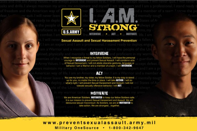 """The Sexual Harassment/Assault Prevention and Response Program traces its start to back to 2008, with the creation of the Army-wide """"I. A.M. (Intervene-Act-Motivate) Strong"""" sexual harassment/assault campaign."""