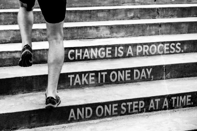 Take change one day at a time