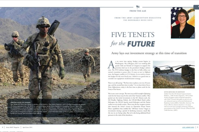 Army lays out investment strategy at this time of transition, from the Army Acquisition Executive, the Hon. Heidi Shyu on page 4, April - June 2014 issue of Army AL&T magazine.