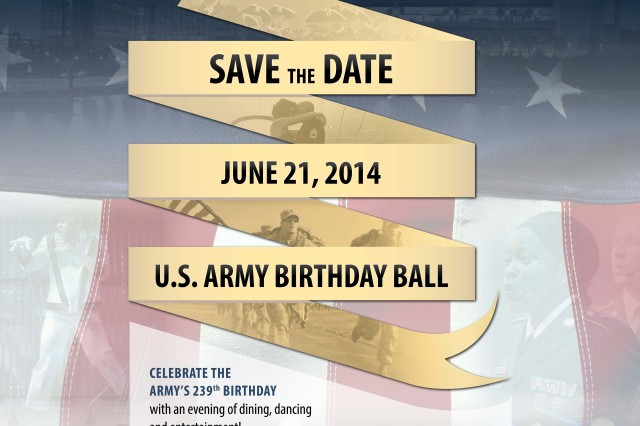 The Army Birthday Ball will take place June 21, 2014, in National Harbor, Md.