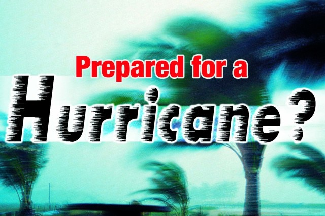 Are you prepared for a hurricane? Do you have an emergency kit? Do you know the location of your shelter? Take action!