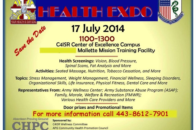 17 July 2014; C4ISR Wellness Committee invites you to attend a Health Expo. Vision, blood pressure, and body fat screenings will be available.  Massage therapists, health care providers, physical therapists, personal trainers, local chiropractors, weight management professionals, nutrition specialists, and tobacco cessation counselors will be present to address your questions and concerns.  Additionally, you will be entered to win a door prize if you participate in the CECOM Wellness Program survey located at the registration table.   The Expo is open to Civilians, Contractors, Military, as well as families. See the attached flyer for more details!