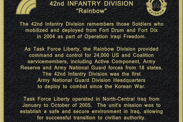 FORT DRUM- This plaque marks the service of the Army National Guard Soldiers from New York, New Jersey, and other states that were part of the 42nd Infantry Division who served in Iraq in 2005.