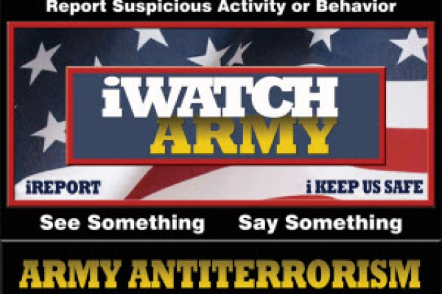 """See Something, Say Something"" is the motto of the iWatch Army program."