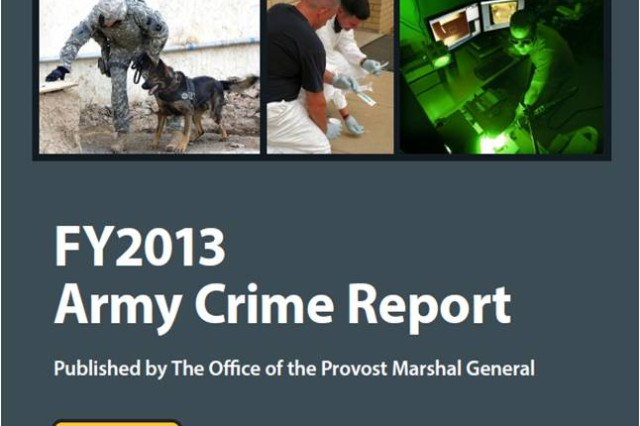 FY2013 Army Crime Report. Published April 2014.