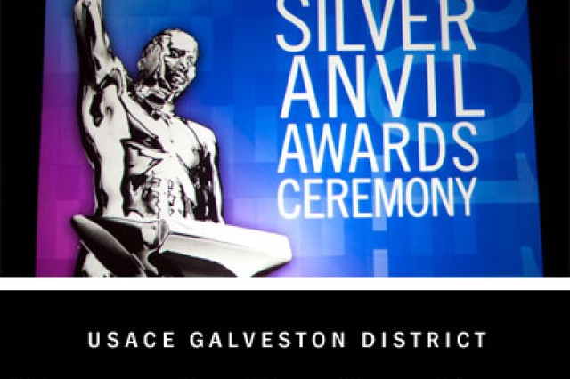 The U.S. Army Corps of Engineers Galveston District won two prestigious Silver Anvil awards and one Award of Excellence from the Public Relations Society of America. The Silver Anvil, which recognizes outstanding achievement in strategic public relations planning and implementation, was presented during the Silver Anvil Awards Ceremony last night in New York City.