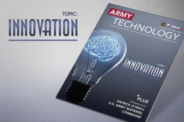 The July/August 2015 issue of Army Technology Magazine focuses on innovation. View or download the issue by following the link in Related Files.