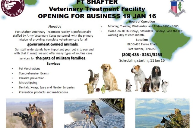 The Fort Shafter Veterinary Treatment Facility, which has been closed for renovations over the past year, is scheduled to re-open for business on January 19, 2016.