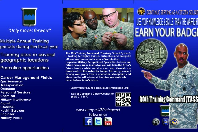 "The 80th Training Command is excited to launch the command's ""Earn your Badge Campaign"". The effort is intended to educate Soldiers about instructor opportunities available in the Army Reserve. Accepting an instructor assignment is a broadening and rewarding way to train our Army. The instructor badge is a permanent award that once earned is worn on duty and dress uniforms."
