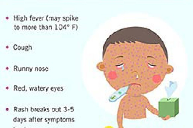 MEASLES CAN BE A VERY SERIOUS, EVEN FATAL, ILLNESS and is especially severe in babies and elderly persons.