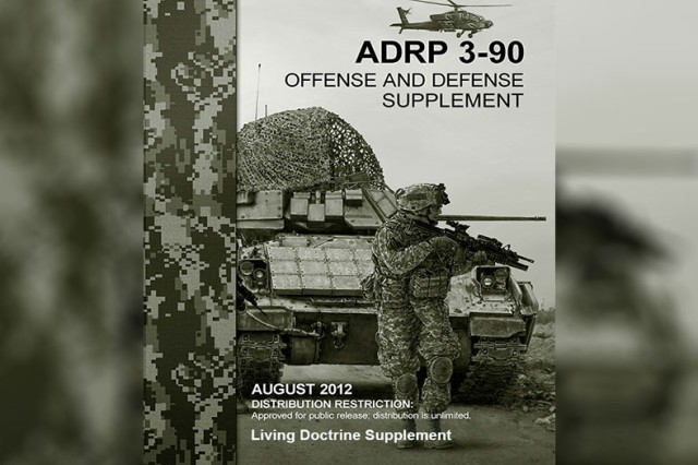 Recently, Army Doctrine Reference Publication 3-90 Offense and Defense received a living doctrine update with visual and audio additions to improve learning.