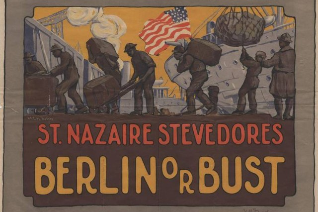 A military poster promoting the work of stevedores at the St. Nazaire port of debarkation for American Expeditionary Forces in France, 1918. The African American 369th Infantry Regiment arrived at St. Nazaire in December 1917 and performed labor duties before their onward integration and training for combat under French command in March 1918. Image courtesy of the National World War I Museum and Memorial.