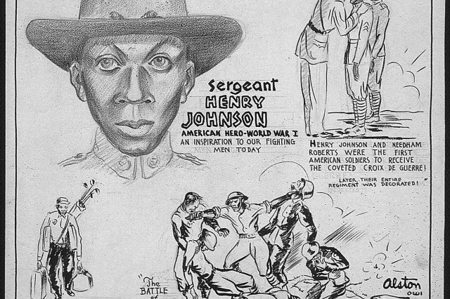 "An illustration for Soldier morale created for New York Army National Guard Sgt. Henry Johnson. Johnson was part of the 369th Infantry Regiment, the Hellfighters from Harlem, who fought under French command in WWI as an all-black combat unit. Johnson received the French Croix de Guerre for his actions in defending his outpost and his comrade Needham Roberts on the night of May 15, 1918. This graphic reads ""Sgt. Henry Johnson, American Hero of WWI and an Inspiration to Our Fighting Men Today"" by the Office of War Information in WWII."