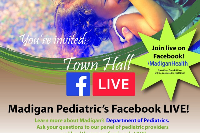 Madigan's Pediatrics team puts out the call for questions and conversation on Facebook for a live town hall.