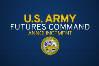Army announces Austin as the home of new Army Futures Command