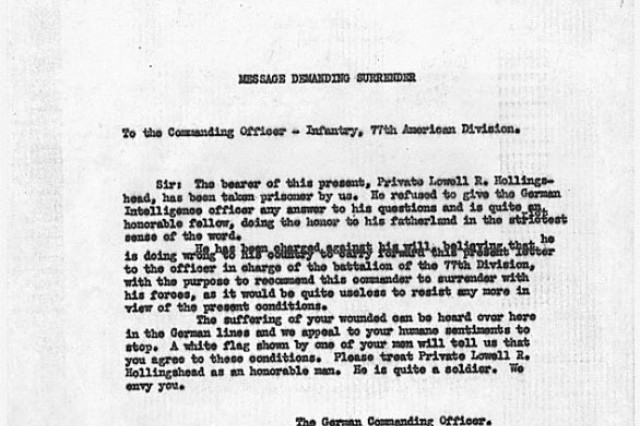 The transcript of the German surrender note delivered on Major Charles Whittlesey, the commander of the 1st Battalion 308th Regiment , on October 7, 1918. Whittlesey was the ranking officer in a force of 540 men who had been cut off by German troops during an attack conducted by the 77th Infantry Division, a National Army division made up of draftees from New York City.