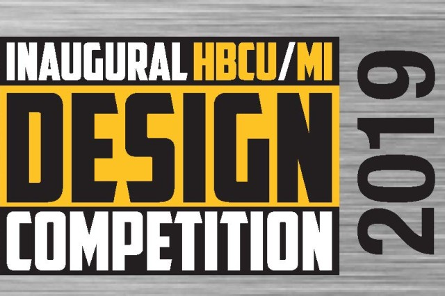 The U.S. Army has announced the top 11 student teams set to compete at its inaugural HBCU/MI Design Competition in El Paso, Texas, April 23-24. The competition, led by the U.S. Army Combat Capabilities Development Command, challenges undergraduate students from historically black colleges and universities and other minority serving institutions (HBCUs/MIs) to develop solutions to real-world technical challenges faced by U.S. Army researchers.