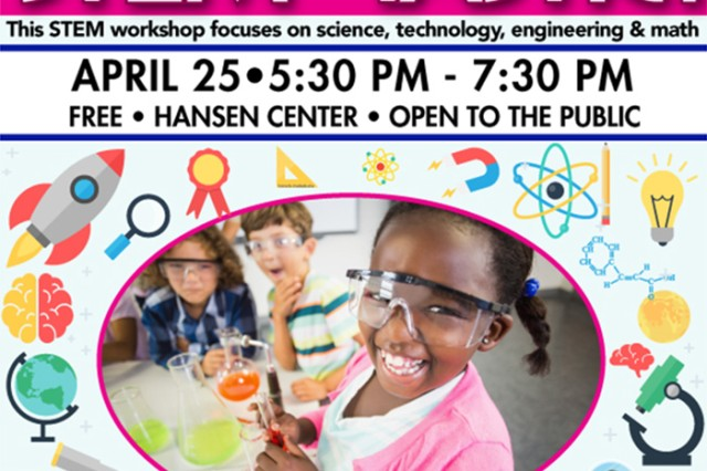In celebration of Month of the Military Child, Fort Knox Child and Youth Services is hosting STEM-Tastic, a workshop that focuses on science, technology, engineering and math, in Hansen Center April 25, 5:30-7 p.m.