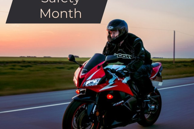 May is Motorcycle Safety Month, and riders must be properly trained and licensed before they can begin enjoying the open road.