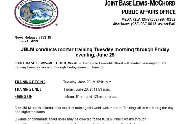 One Joint Base Lewis-McChord unit will be conducting daytime and nighttime training June 25 through June 28.